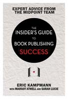 The Insiders Guide to Book Publishing Success