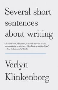 Verlyn Klinkenborg - Several Short Sentences About Writing