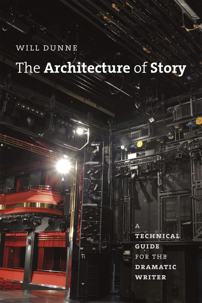 The Architecture of Story by Will Dunne
